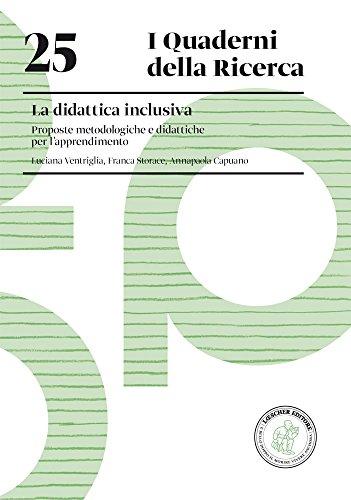 La didattica inclusiva. Proposte metodologiche e didattiche per l'apprendimento