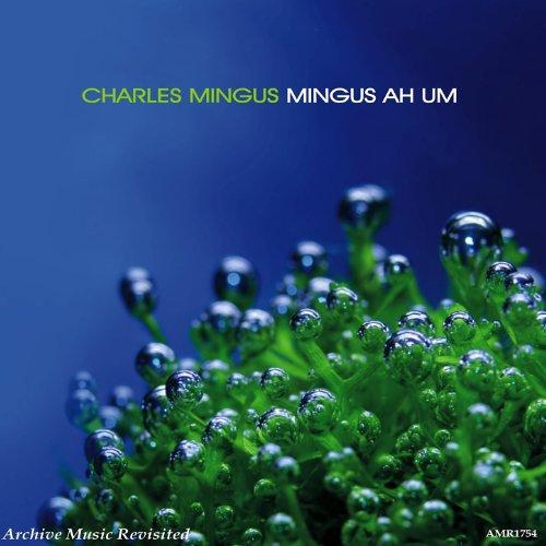 Mingus Ah Um Amr Mp3