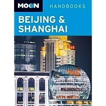 Moon Beijing & Shanghai (Moon Handbooks)