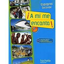 Espagnol 2e A mi me encanta ! A2/B1 : Manuel de l'élève (1CD audio)