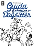 Guida galattica per dogsitter