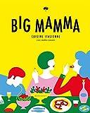 Big Mamma: Cuisine italienne con molto amore...