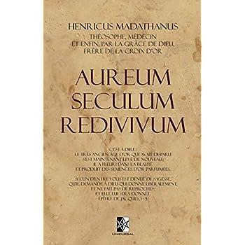 Aureum Seculum Redivivum: L'Âge d'Or Restauré