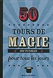 50 tours de magie pour tous les jours