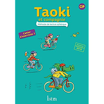 Taoki et compagnie CP - Cahier d'exercices 1 - Edition 2016