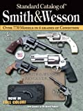 Image de Standard Catalog of Smith & Wesson