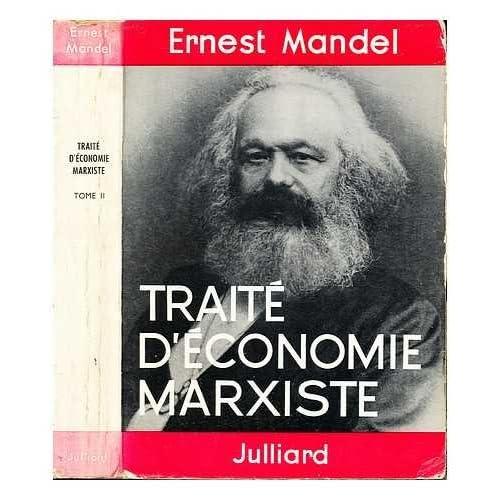 Traité d'économie marxiste (tome IV)
