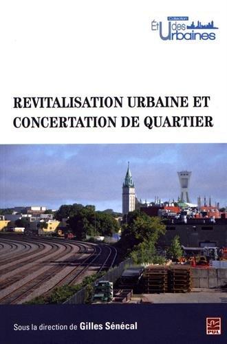 Revitalisation Urbaine et Concertation de Quartier par Senecal Gilles