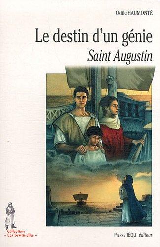 Le destin d'un génie : Saint Augustin