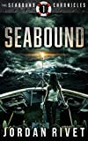 Seabound (Seabound Chronicles Book 1) by Jordan Rivet