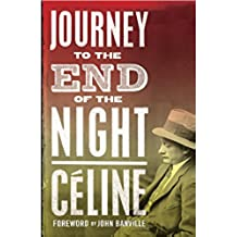 Journey to the End of the Night: Louis-Ferdinand Céline