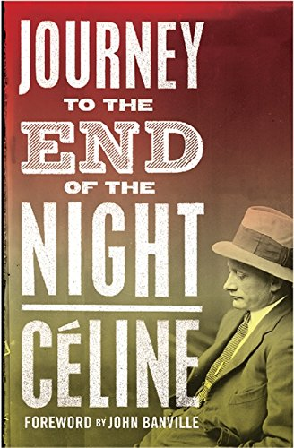 Journey to the End of the Night. by Louis-Ferdinand Celine par Louis-Ferdinand Celine