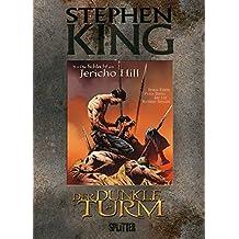 Stephen King – Der Dunkle Turm: Band 5. Die Schlacht am Jericho Hill
