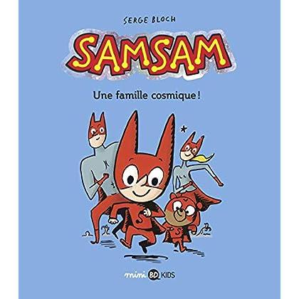 SamSam, Tome 01: Une famille cosmique !