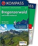 Bregenzerwald und Großes Walsertal: Wanderführer mit Extra-Tourenkarte 1:40.000, 50 Touren, GPX-Daten zum Download (KOMPASS-Wanderführer, Band 5600)