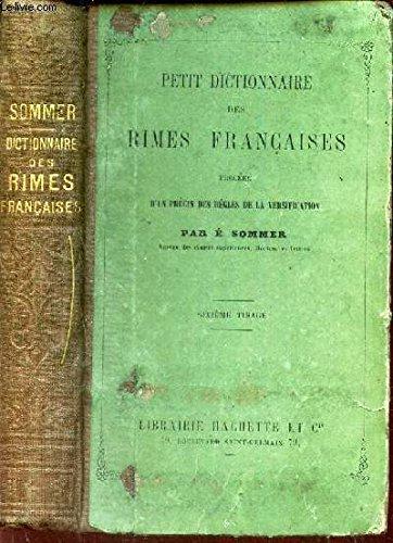 PETIT DICTIONNAIRE DES RIMES FRANCAISES - précédée d'un precis des regles de la versification.