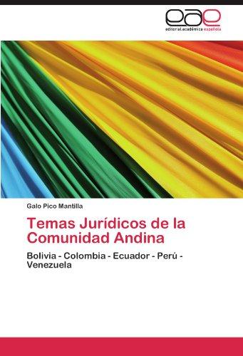 Temas Juridicos de La Comunidad Andina por Galo Pico Mantilla