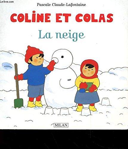 COLINE ET COLAS : LA NEIGE