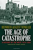 The Age of Catastrophe 1914-1945