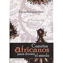 cuentos africanos para dormir el miedo (arbol de palabras)