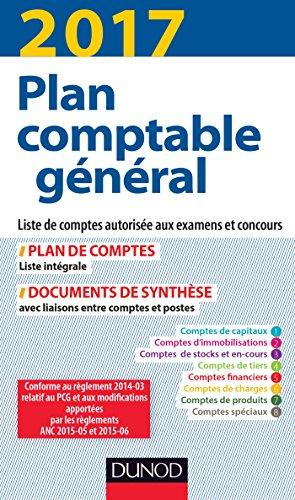 Plan comptable général 2017 - 21e éd. - Plan de comptes & documents de synthèse: Plan de comptes & documents de synthèse (dépliant séparé)