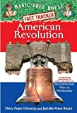 American Revolution: A Nonfiction Companion to Magic Tree House #22: Revolutionary War on Wednesday (Magic Tree House (R) Fact Tracker, Band 11)