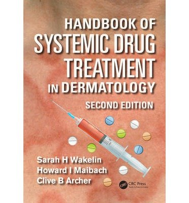 [(Handbook of Systemic Drug Treatment in Dermatology)] [Author: Sarah H. Wakelin] published on (June, 2015)