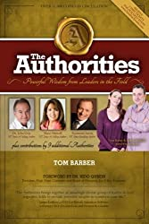 The Authorities: Tom Barber: Powerful Wisdom from Leaders in the Field