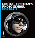 Image de Michael Freeman's Photo School: Portrait: Essential Aspects of Quality Portraitu