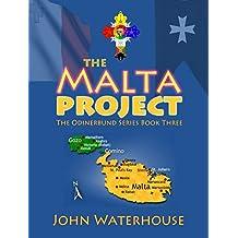 The Malta Project (The Odinerbund Series. Book 3)