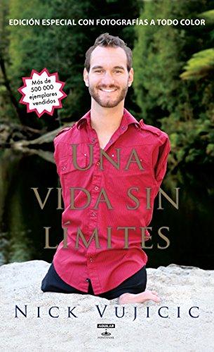 Una Vida Sin Limites: Inspiración Para Una Vida Ridiculamente Féliz. Nueva Edición Con Fotos a Color