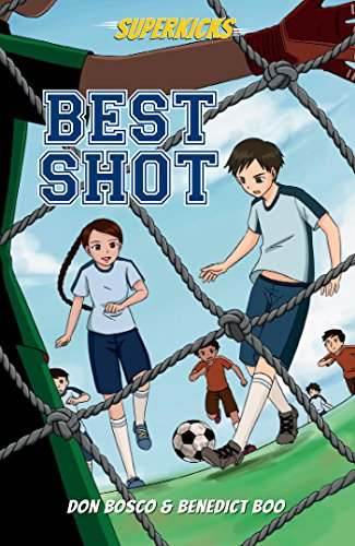 Superkicks: Best Shot (English Edition) por Don Bosco