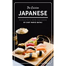 Japanese: Recipes and Tips to Inspire your Cooking (English Edition)