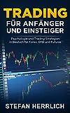 Trading für Anfänger und Einsteiger: Psychologie und Trading Strategien in