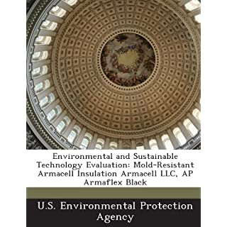 Environmental and Sustainable Technology Evaluation: Mold-Resistant Armacell Insulation Armacell LLC, AP Armaflex Black