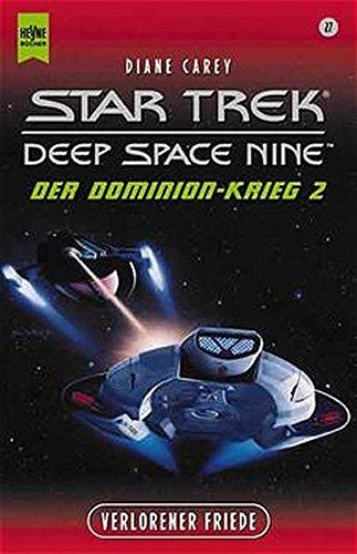 Star Trek - Verlorener Friede: Der Dominion-Krieg 2 (Heyne Science Fiction und Fantasy (06))