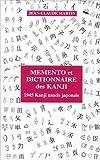 Mémento et dictionnaire des kanji : 1945 kanji usuels japonais