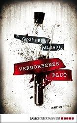 Verdorbenes Blut: Roman (Allgemeine Reihe. Bastei Lübbe Taschenbücher) (German Edition)