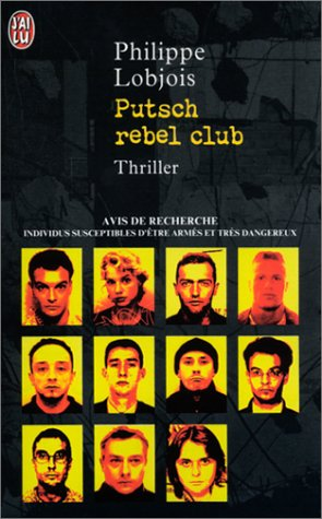 Putsh rebel club par Philippe Lobjois