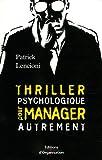 Image de Thriller psychologique pour manager autrement