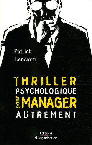 Thriller psychologique pour manager autrement