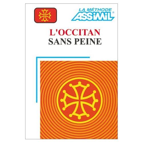 L'Occitan sans peine (1 livre + coffret de 3 cassettes)