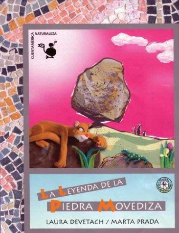 La leyenda de la piedra movediza/The Legend of the Rolling Stone Gathers por Laura Devetach