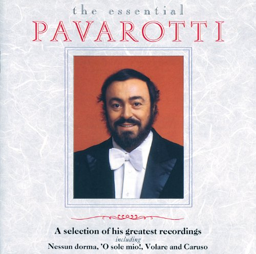 Luciano Pavarotti - The Essent...