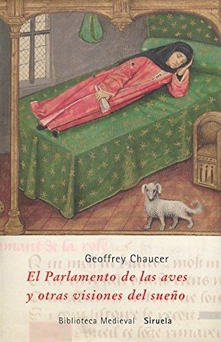 El Parlamento de las aves y otras visiones del sueño (Biblioteca Medieval)