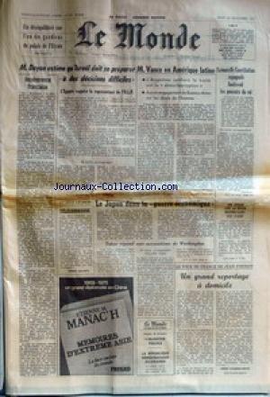 MONDE (LE) [No 10208] du 24/11/1977 - UN DESEQUILIBRE TUE L'UN DES GARDIENS DU PALAIS DE L'ELYSEE - M. DAYAN ESTIME QU'ISRAEL DOIT SE PREPARER A DES DECISIONS DIFFICILES - INCOHERENCE FRANCAISE - M. VANCE EN AMERIQUE LATINE - LA NOUVELLE CONSTITUTION ESPAGNOLE LIMITERAIT LES POUVOIRS DU ROI - AU JOUR LE JOUR - TELECOMMANDE PAR ROBERT ESCARPIT - LE JAPON DANS LA GUERRE ECONOMIQUE - TOKYO REPOND AUX ACCUSATIONS DE WASHINGTON - UNE SEMAINE AVEC LA REGION PROVENCE-ALPES-COTE D'AZUR - par Collectif