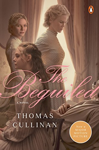The Beguiled: A Novel (Movie Tie-In)