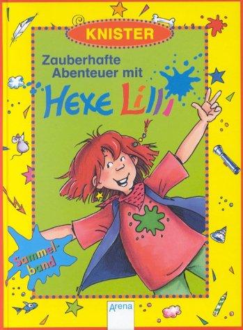 Arena Zauberhafte Abenteuer mit Hexe Lilli, Sammelband m. Adressbuch