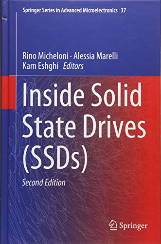 Inside Solid State Drives (SSDs) (Springer Series in Advanced Microelectronics, Band 37) Rino-serie