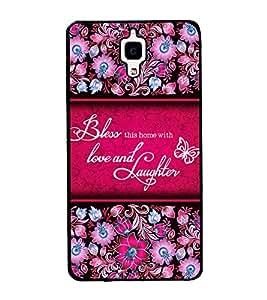 Fuson Bless The Home With Love Designer Back Case Cover for Xiaomi Redmi Mi 4 :: Redmi Mi 4 (Love Quotes Inspiration Emotion Care Fun Funny)
